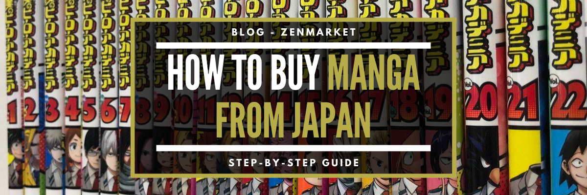 How To Buy Manga From Japan Easy 2021 Guide Zenmarket Jp Japan Shopping Proxy Service