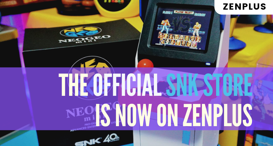 The official SNK Store is now on ZenPlus