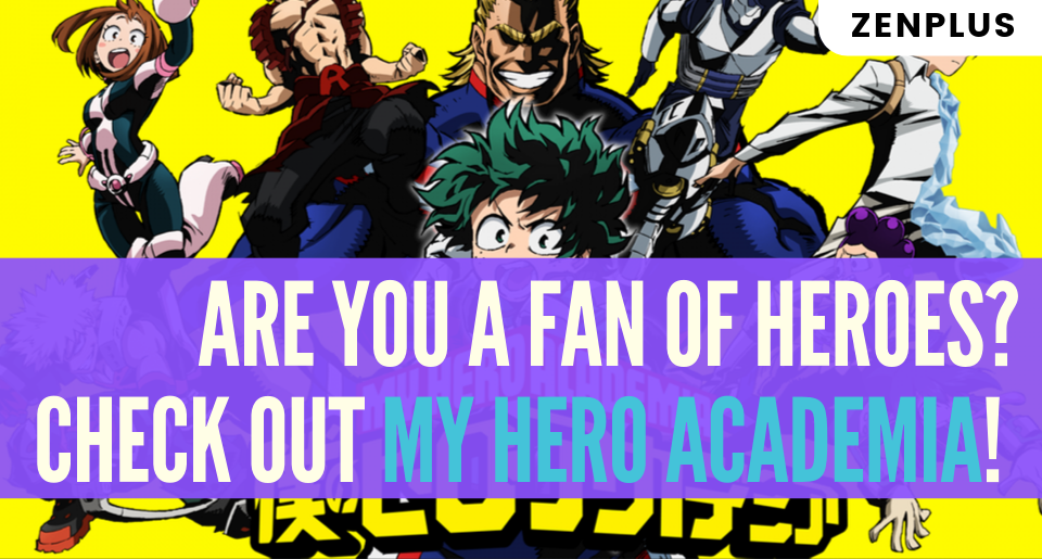 Are You A Fan Of Heroes Check Out My Hero Academia