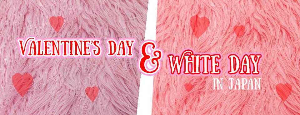 Valentine's Day & White Day in Japan