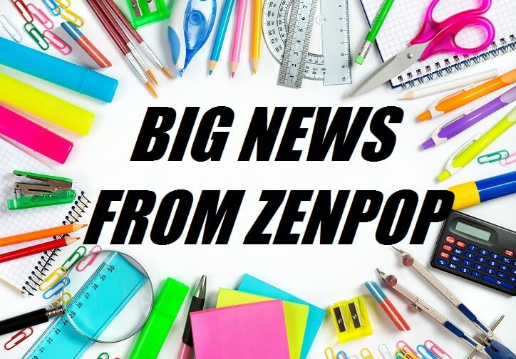 BIG NEWS FROM ZENPOP