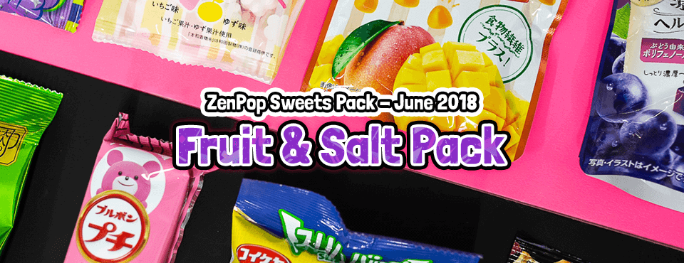 Salt & Fruit Pack - Released in June 2018