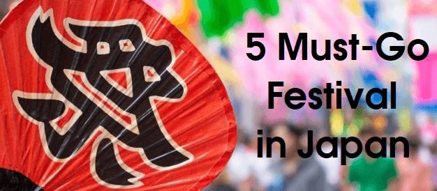 5 Must Go Japanese Summer Festivals