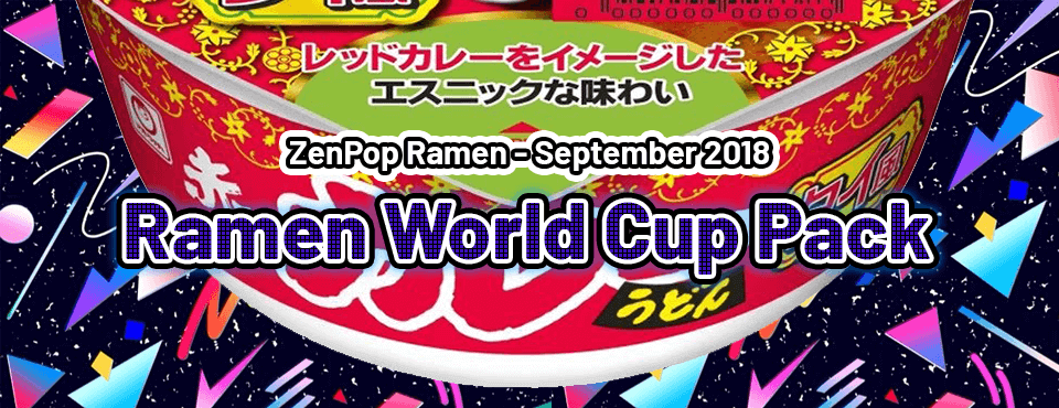 Ramen World Cup Pack - Released in September 2018