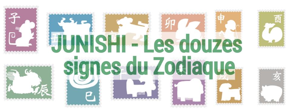 JUNISHI - Les douzes signes du Zodiaque