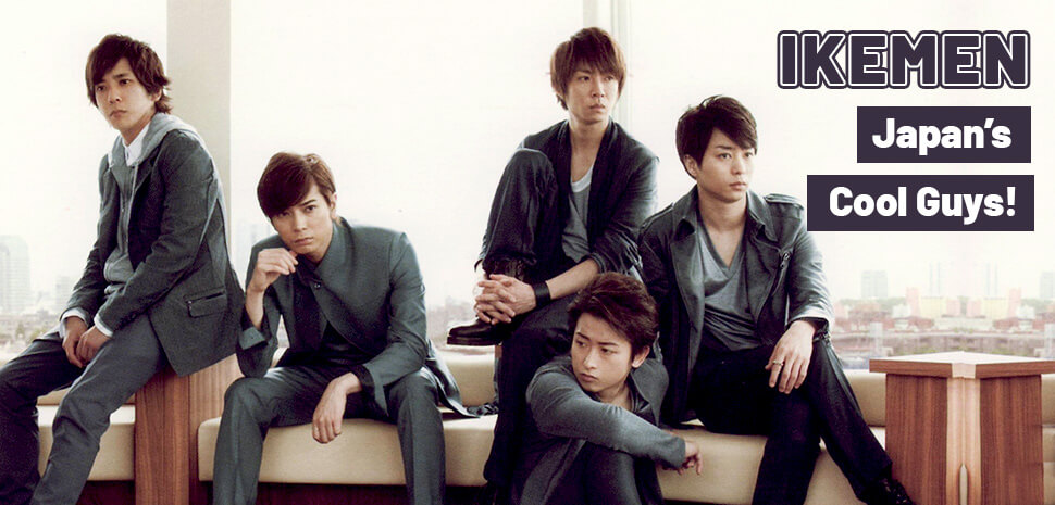 Ikemen: Japan's Cool Guys!