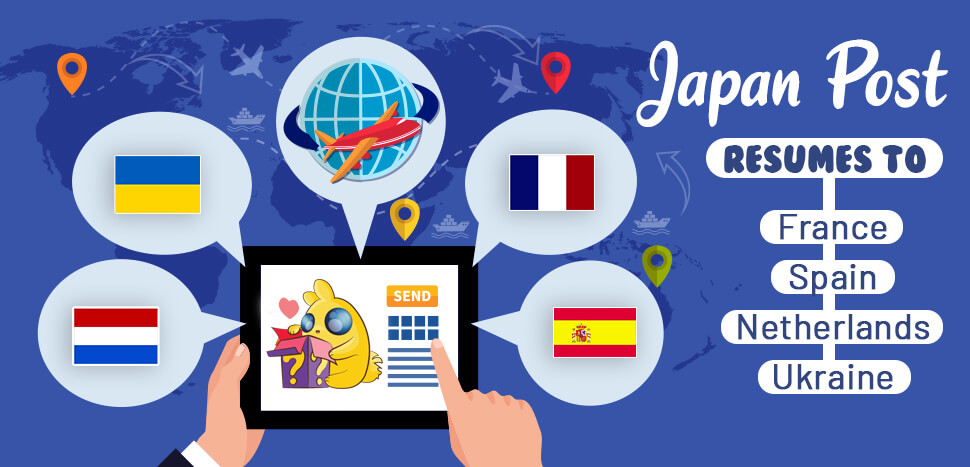 Japan Post resumes to France, Spain, Netherlands and Ukraine