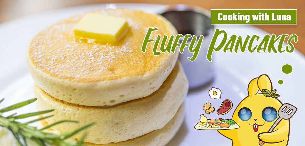 Cooking with Luna: Fluffy Japanese Pancakes