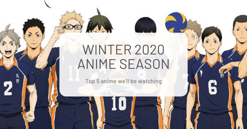 Winter 2020 Anime Season: Our Top 5 Anticipated Anime