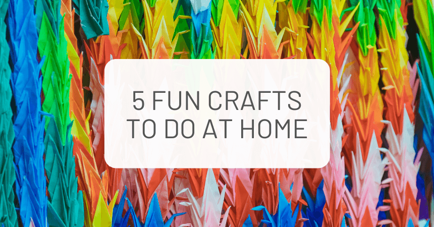 5 Fun Japanese Crafts To Do at Home