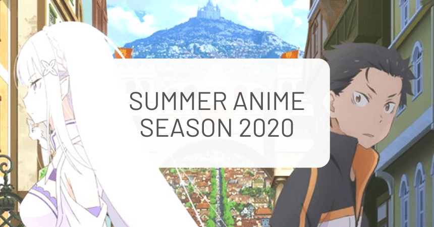 Summer Anime 2020: What We're Watching!