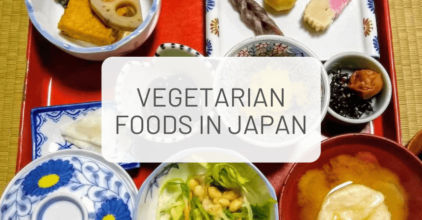 Guide to Vegan and Vegetarian Food in Japan