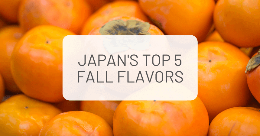 Japan's Top 5 Autumn Flavors