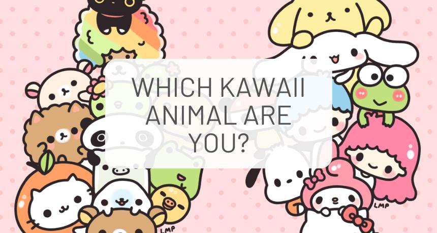 Which Kawaii Animal Are You?