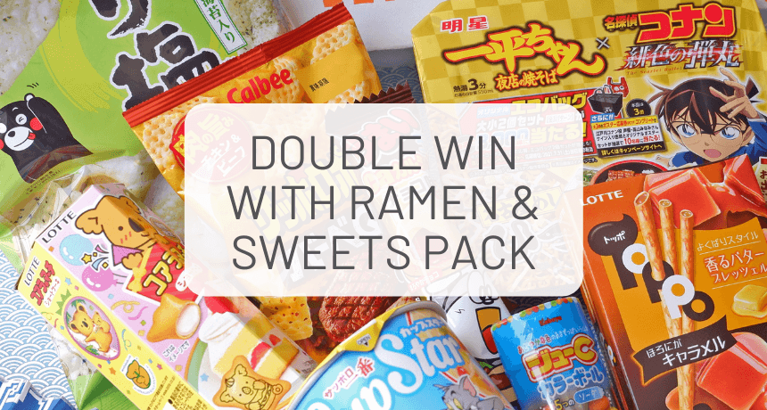 Double Win with Ramen & Sweets Snack Pack