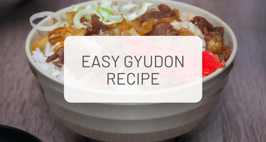 Easy Japanese Gyudon Recipe (Japanese Beef Bowl)