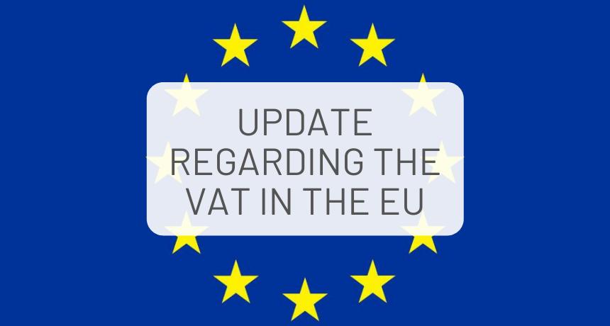 Update regarding the new EU VAT regulations from July 2021