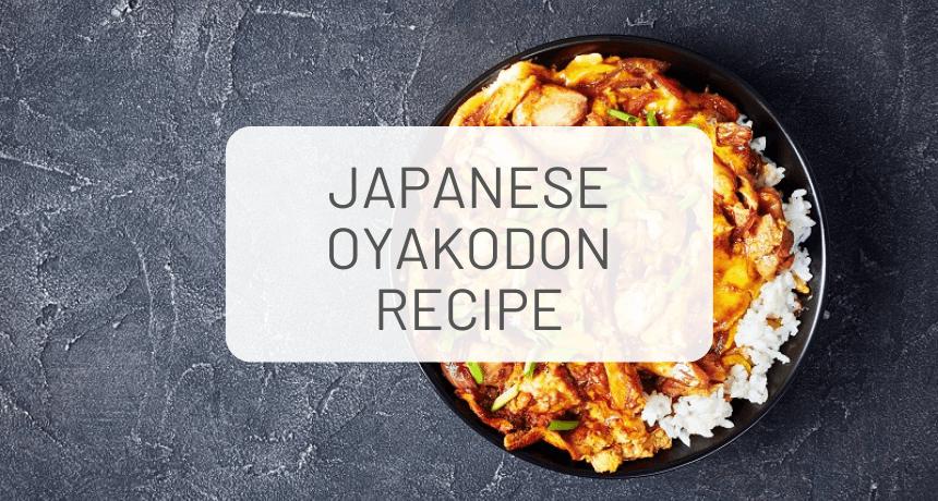 Easy Oyakodon Recipe (Chicken and Egg Bowl) 親子丼