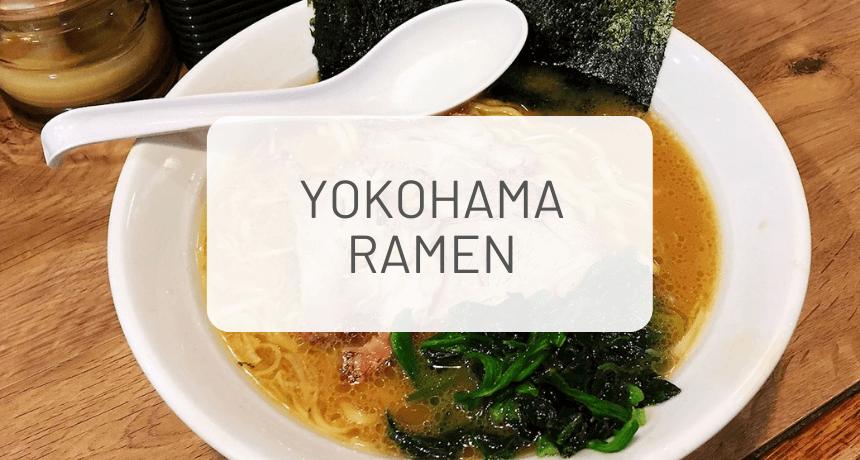 The Complete Guide to Yokohama Ramen