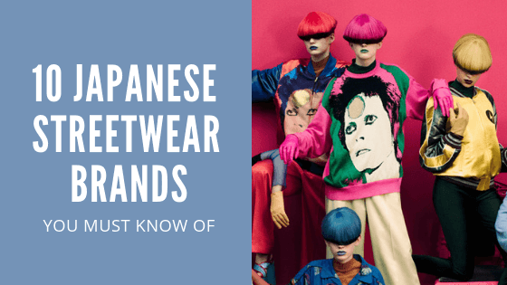 The Top 10 Japanese Streetwear Brands You Need To Know Of Zenmarket Zenmarket Jp Japan Shopping Proxy Service
